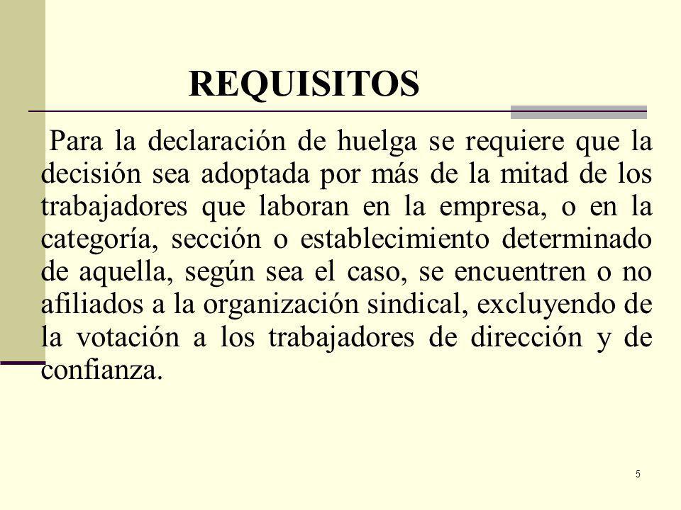 16 HUELGA EN SERVICIOS PÚBLICOS ESENCIALES (CONTINUACIÓN) Los trabajadores deben proporcionar la nómina (nombres) respectiva cuando se produzca la huelga.