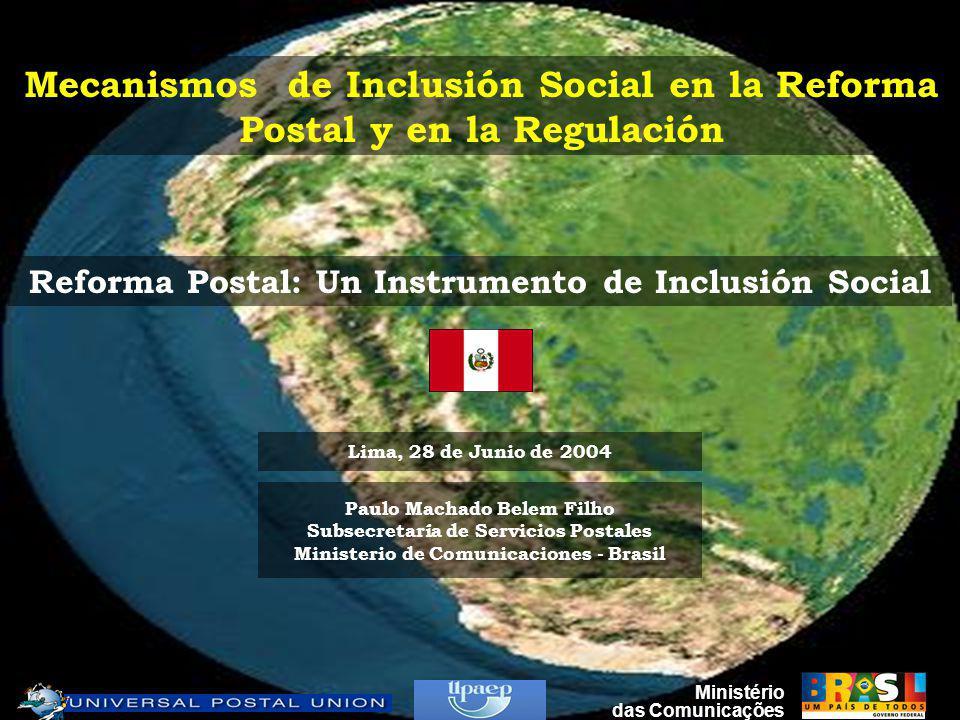 Ministério das Comunicações Guión de la Ponencia El Ambiente Postal ¿Hay Futuro para el Sector Postal.