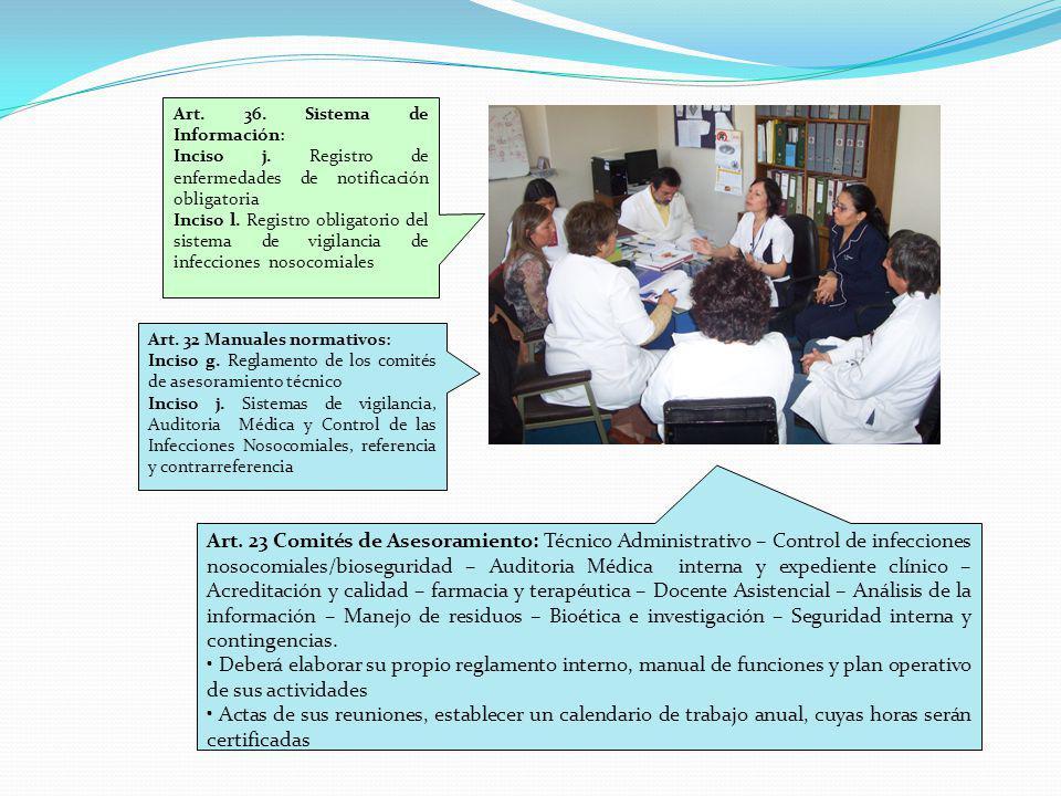 Art. 36. Sistema de Información: Inciso j. Registro de enfermedades de notificación obligatoria Inciso l. Registro obligatorio del sistema de vigilanc