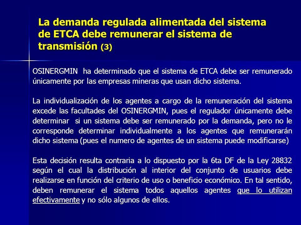 OSINERGMIN ha determinado que el sistema de ETCA debe ser remunerado únicamente por las empresas mineras que usan dicho sistema.