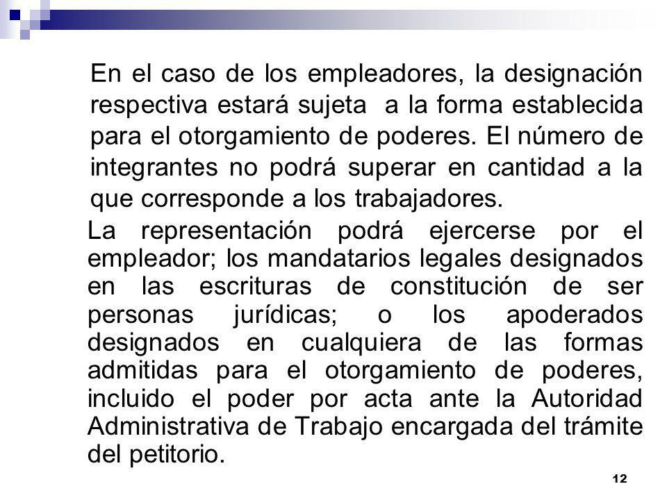 11 Tratándose de los trabajadores, es designada en Asamblea General y su nómina debe consignarse en el Pliego que se presente al empleador y a la Auto