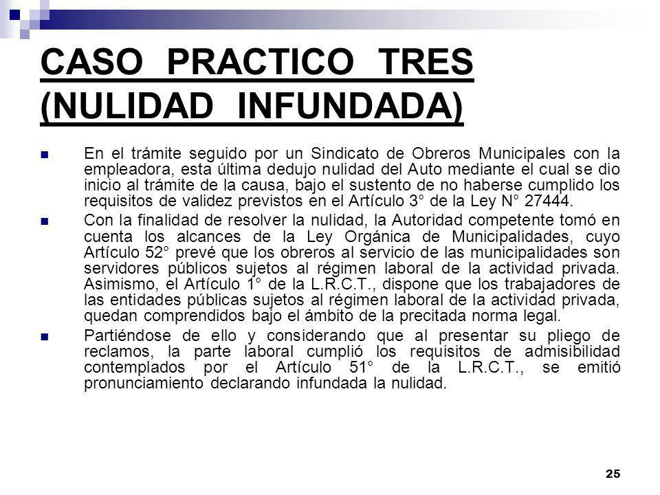 24 CASO PRACTICO DOS (OPOSICION FUNDADA) En el trámite seguido por un Sindicato Unico de Trabajadores No Docentes con su empleadora dedicada a la acti