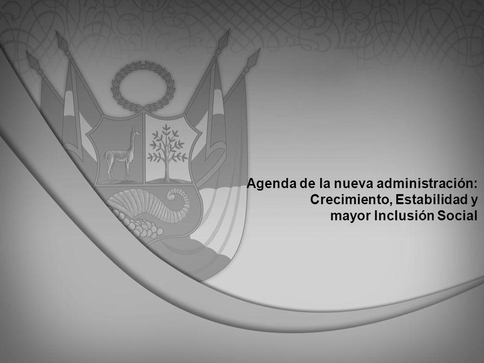 Agenda de la nueva administración: Crecimiento, Estabilidad y mayor Inclusión Social