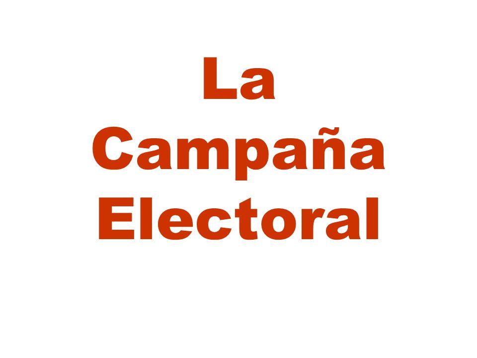 La Campaña Electoral