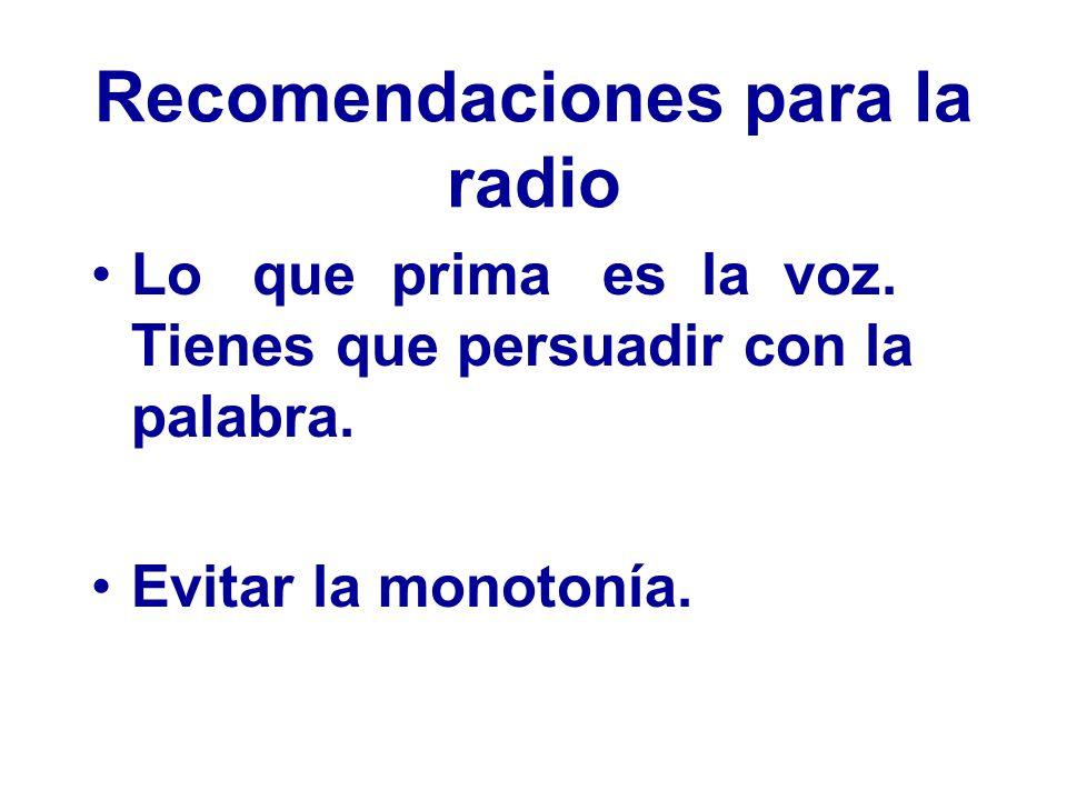 Recomendaciones para la radio Lo que prima es la voz.