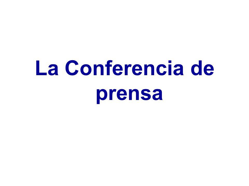 La Conferencia de prensa