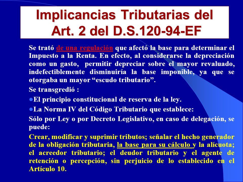Implicancias Tributarias del Art. 2 del D.S.120-94-EF Por una norma Infra legal se permite a una empresa adquiriente de bienes en el marco de una fusi