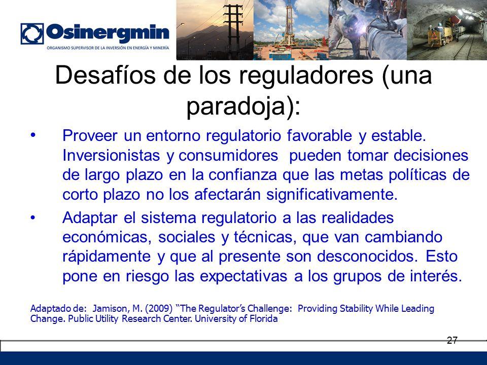 27 Proveer un entorno regulatorio favorable y estable.