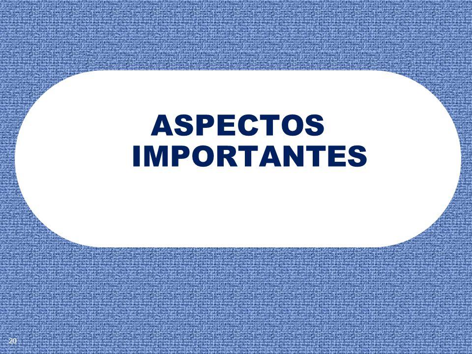 ASPECTOS IMPORTANTES 20