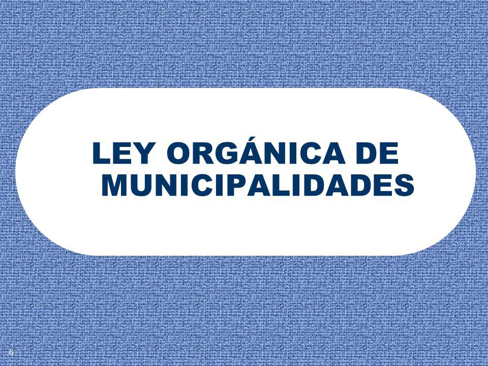LEY ORGÁNICA DE MUNICIPALIDADES 6