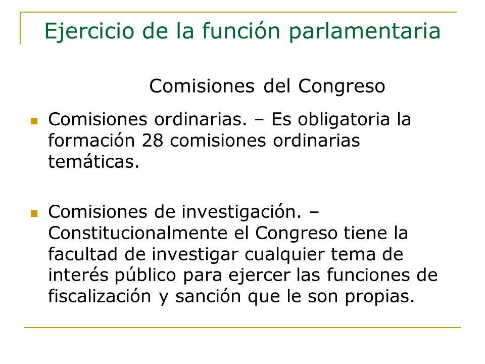 Comisiones ordinarias.– Es obligatoria la formación 28 comisiones ordinarias temáticas.