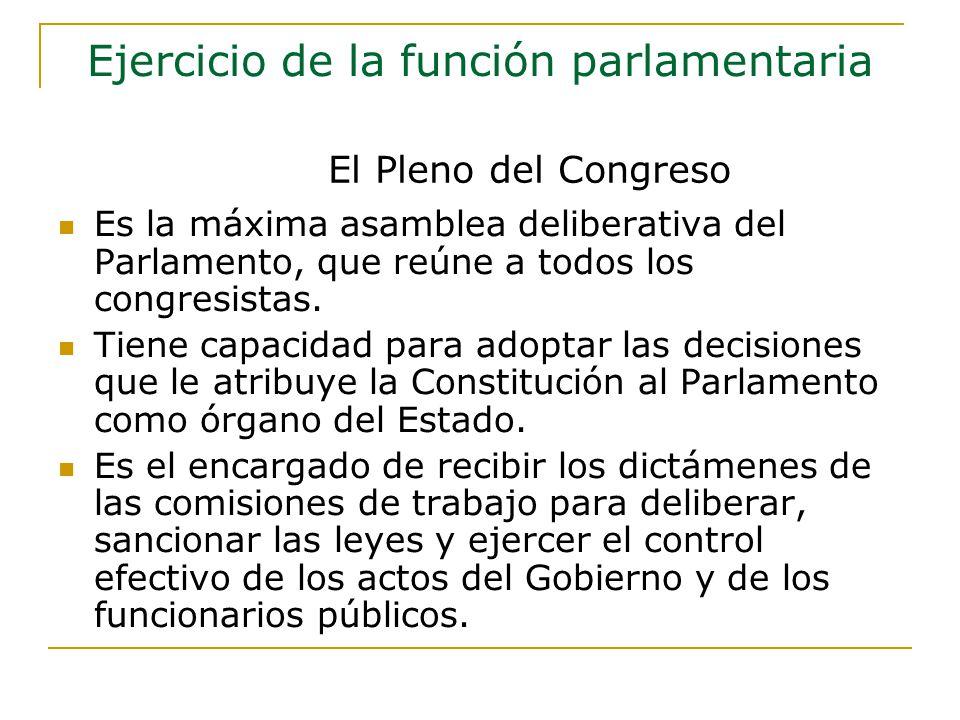 Es la máxima asamblea deliberativa del Parlamento, que reúne a todos los congresistas.