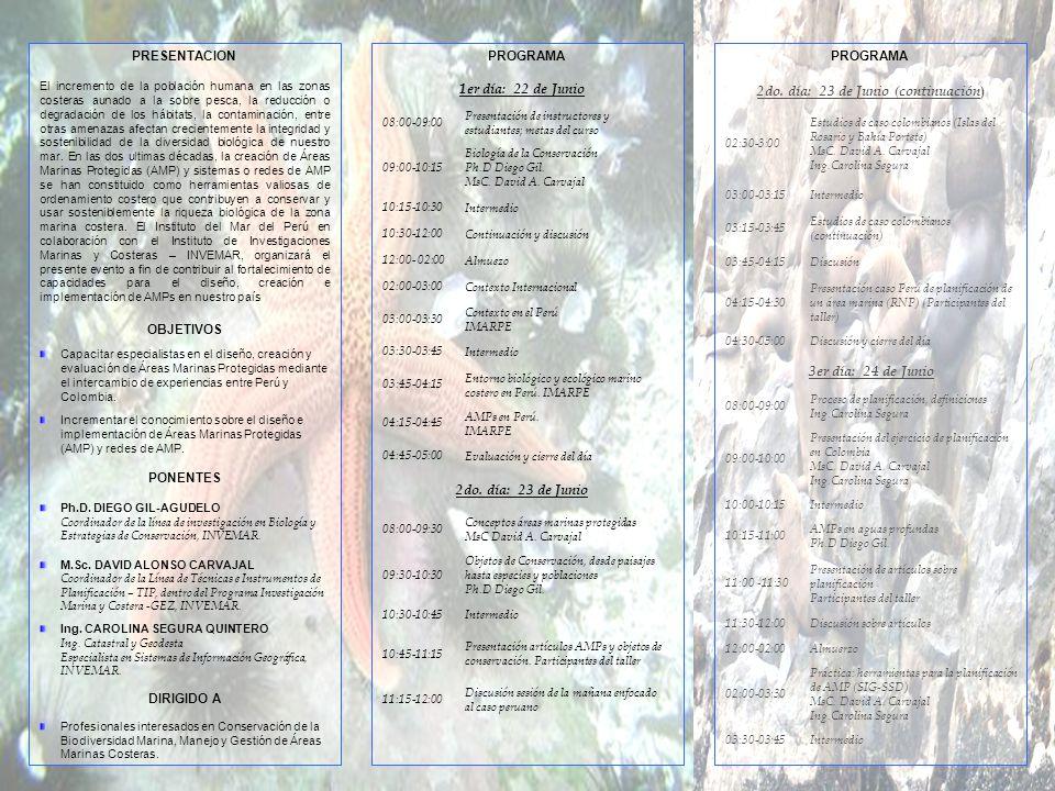 1er día: 22 de Junio 08:00-09:00 Presentación de instructores y estudiantes; metas del curso 09:00-10:15 Biología de la Conservación Ph.D Diego Gil.