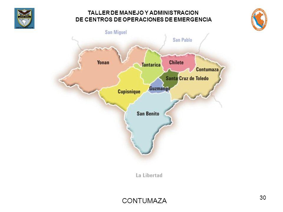 TALLER DE MANEJO Y ADMINISTRACION DE CENTROS DE OPERACIONES DE EMERGENCIA 30 CONTUMAZA