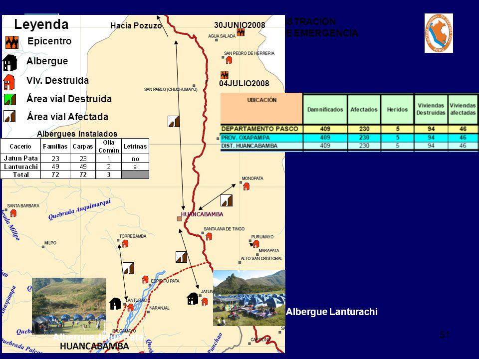 TALLER DE MANEJO Y ADMINISTRACION DE CENTROS DE OPERACIONES DE EMERGENCIA 51 Leyenda Epicentro Albergue Viv. Destruida Área vial Destruida Área vial A