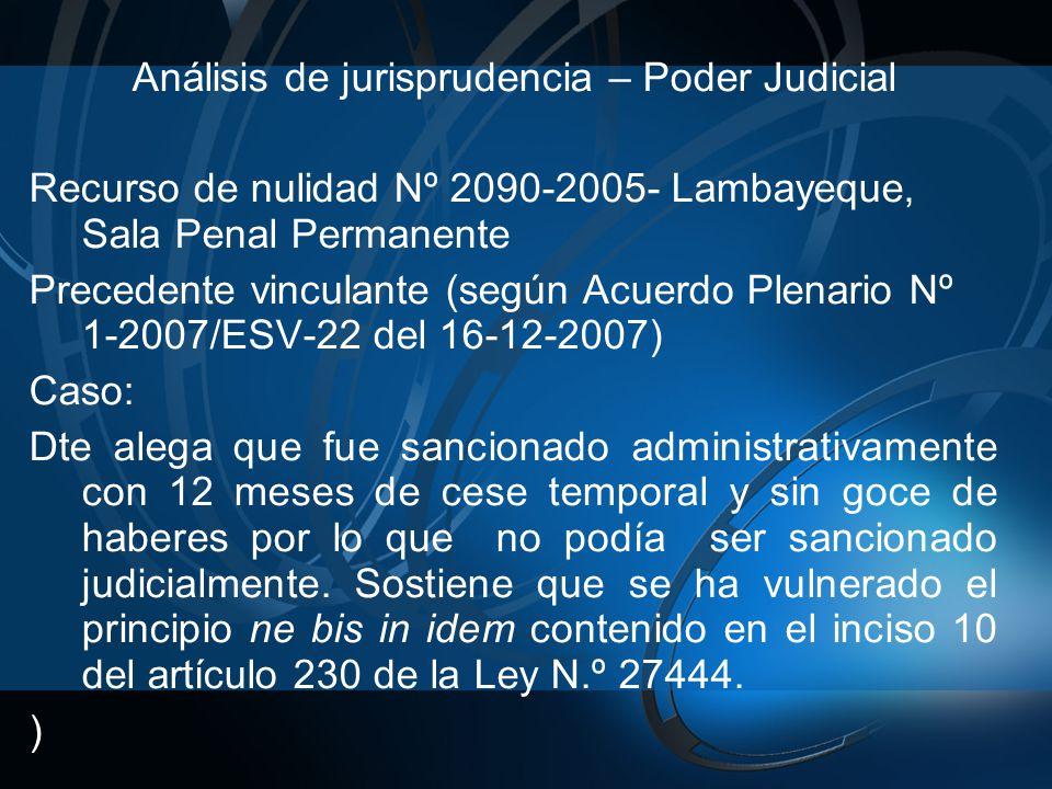 Análisis de jurisprudencia – Poder Judicial Recurso de nulidad Nº 2090-2005- Lambayeque, Sala Penal Permanente Precedente vinculante (según Acuerdo Pl