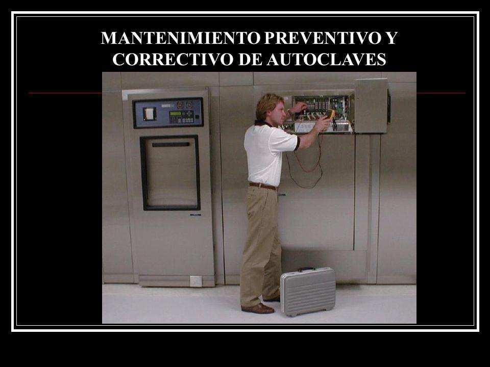 MANTENIMIENTO PREVENTIVO Y CORRECTIVO DE AUTOCLAVES