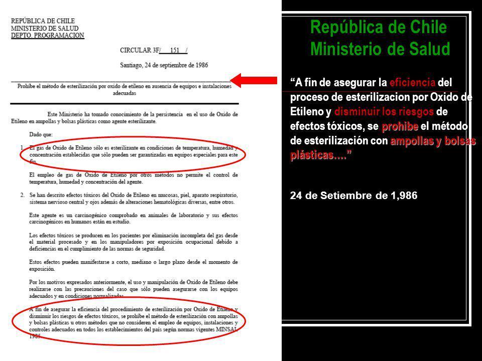 República de Chile Ministerio de Salud A fin de asegurar la eficiencia del proceso de esterilizacion por Oxido de Etileno y disminuir los riesgos de e