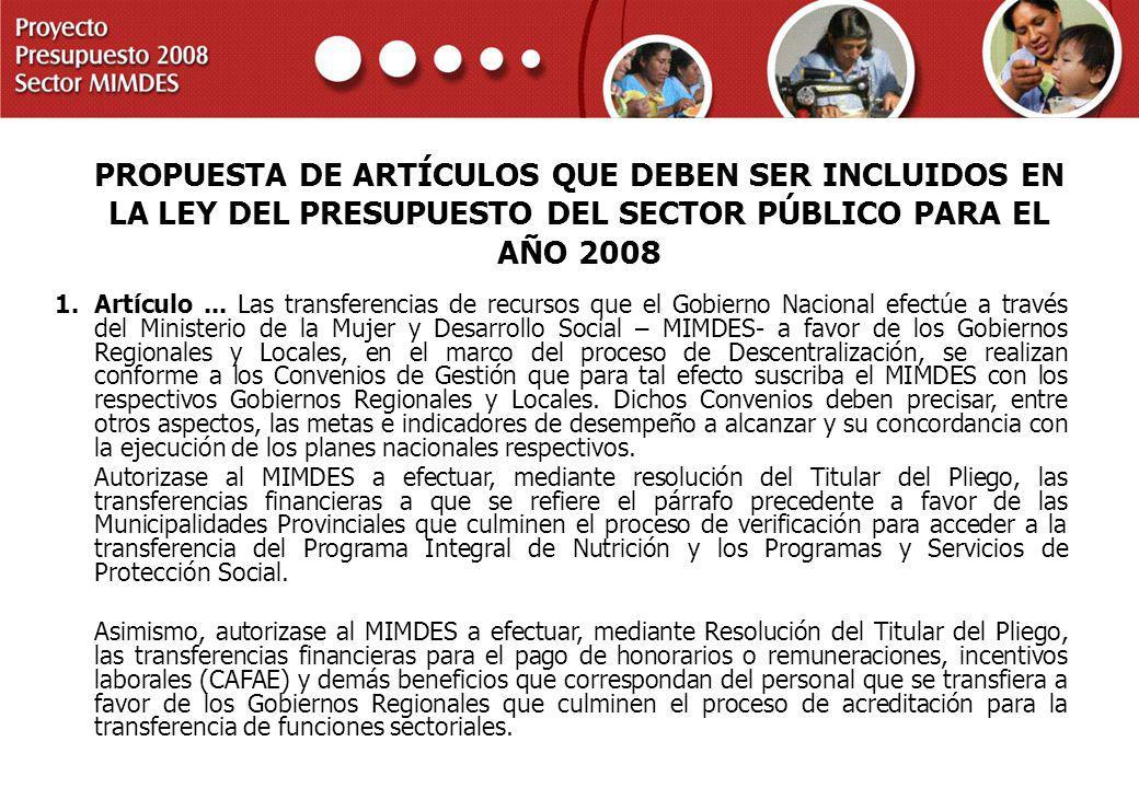 PROYECTO PRESUPUESTO 2008 SECTOR MIMDES PROPUESTA DE ARTÍCULOS QUE DEBEN SER INCLUIDOS EN LA LEY DEL PRESUPUESTO DEL SECTOR PÚBLICO PARA EL AÑO 2008 1