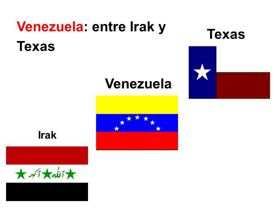 Irak Venezuela Texas Venezuela: entre Irak y Texas