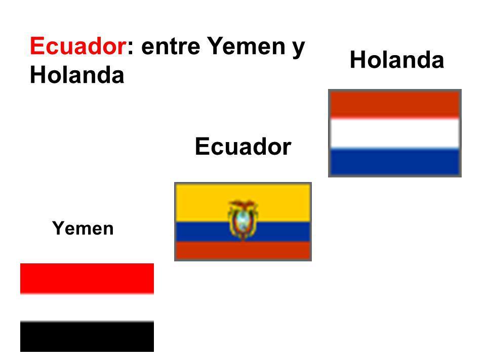 Yemen Ecuador Holanda Ecuador: entre Yemen y Holanda