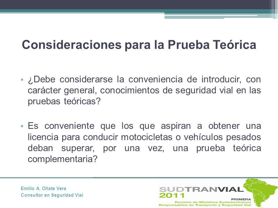 ¿Debe considerarse la conveniencia de introducir, con carácter general, conocimientos de seguridad vial en las pruebas teóricas.