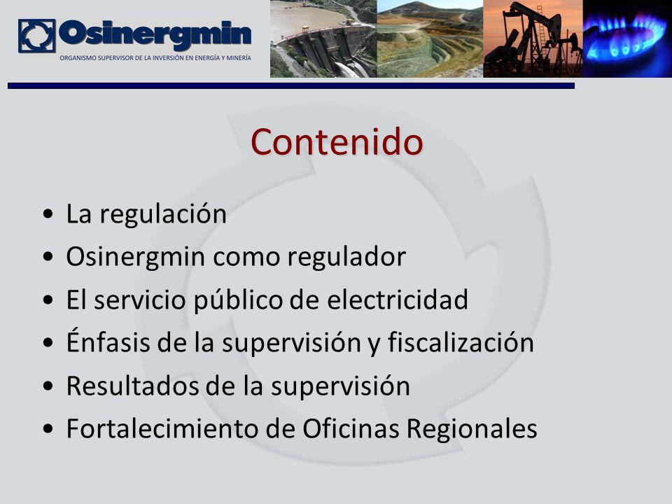 Contenido La regulación Osinergmin como regulador El servicio público de electricidad Énfasis de la supervisión y fiscalización Resultados de la super