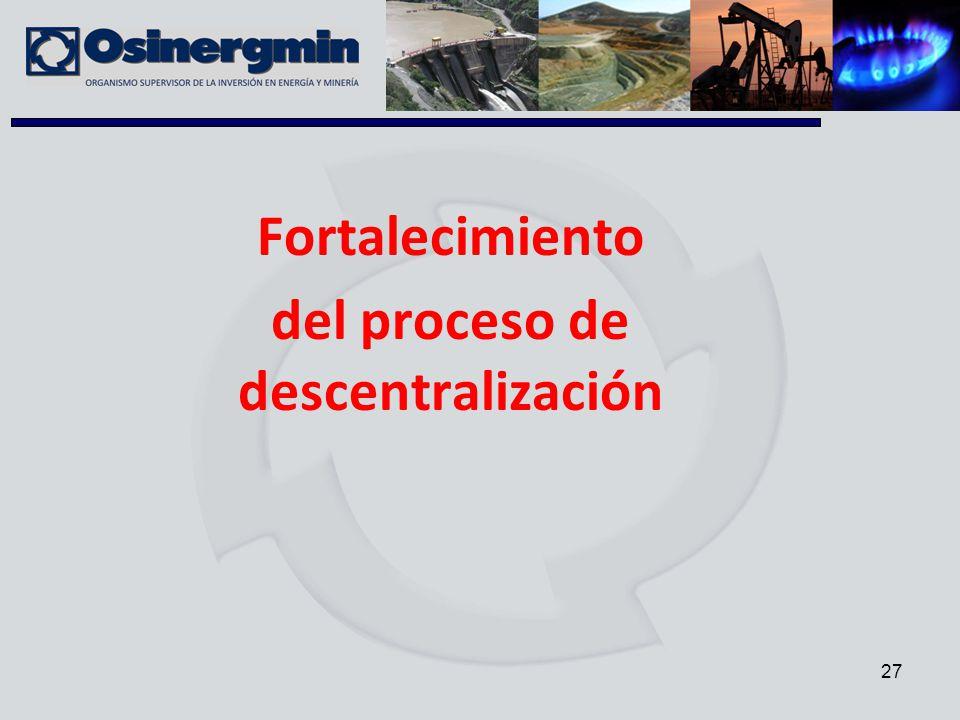 27 Fortalecimiento del proceso de descentralización