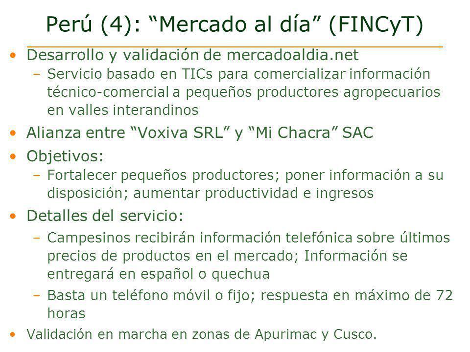 Perú (4): Mercado al día (FINCyT) Desarrollo y validación de mercadoaldia.net –Servicio basado en TICs para comercializar información técnico-comercia
