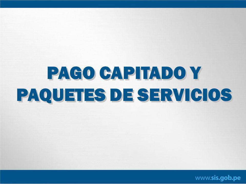 PAGO CAPITADO Y PAQUETES DE SERVICIOS