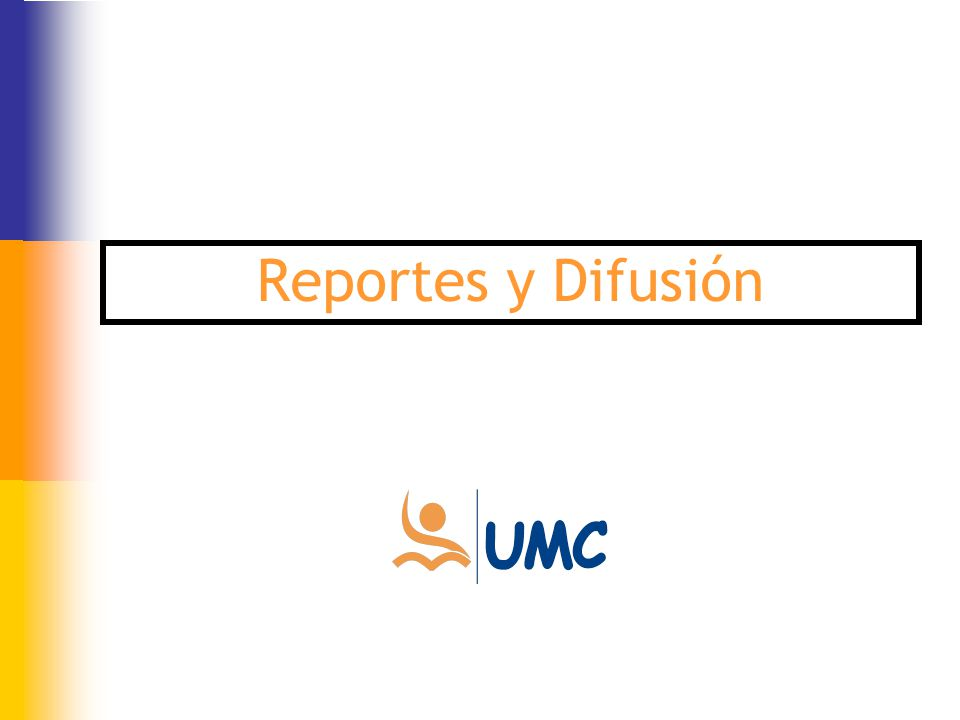 Reportes y Difusión