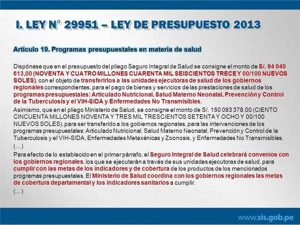 I. LEY N° 29951 – LEY DE PRESUPUESTO 2013