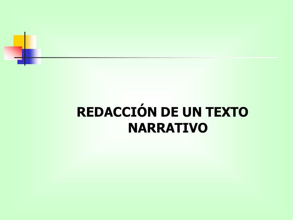 REDACCIÓN DE UN TEXTO NARRATIVO