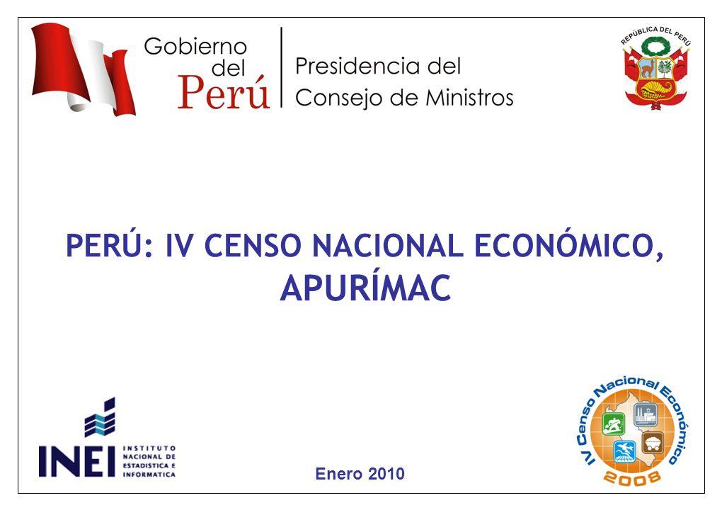 3 Enero 2010 PERÚ: IV CENSO NACIONAL ECONÓMICO, APURÍMAC