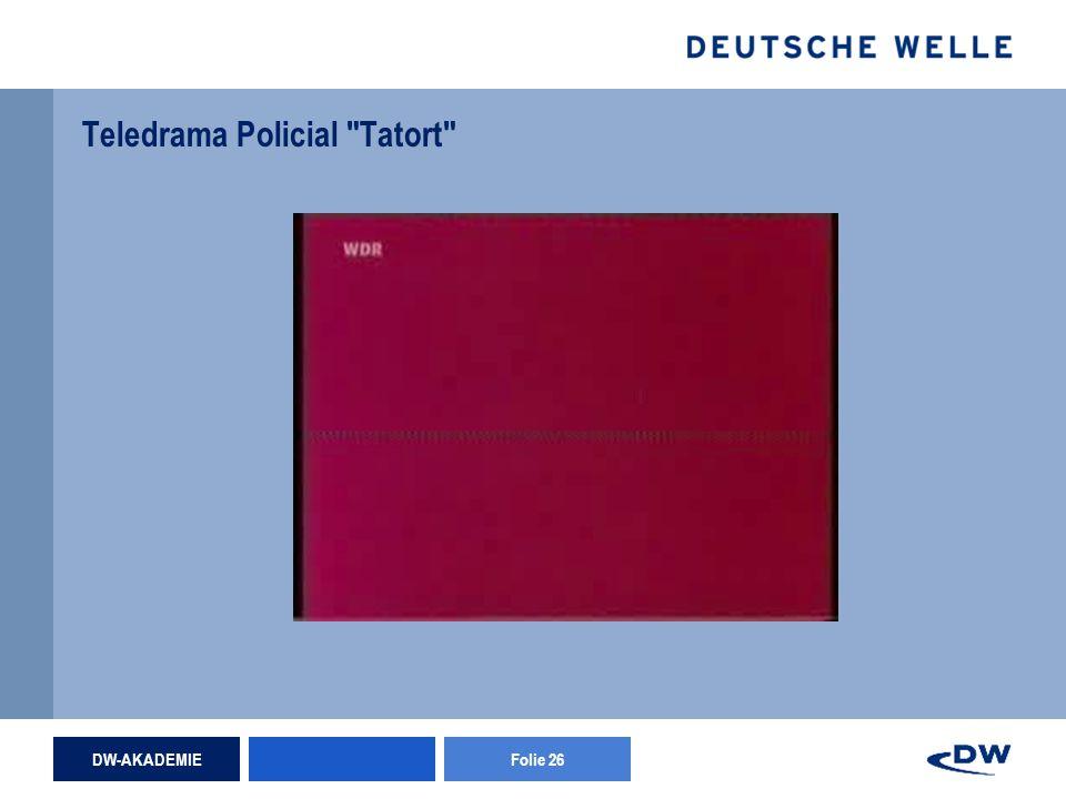 DW-AKADEMIEFolie 26 Teledrama Policial Tatort