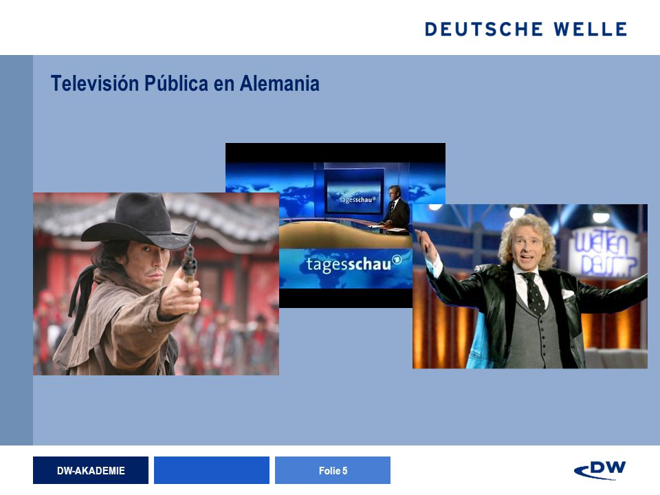 DW-AKADEMIEFolie 5 Televisión Pública en Alemania