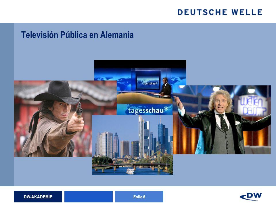 DW-AKADEMIEFolie 6 Televisión Pública en Alemania