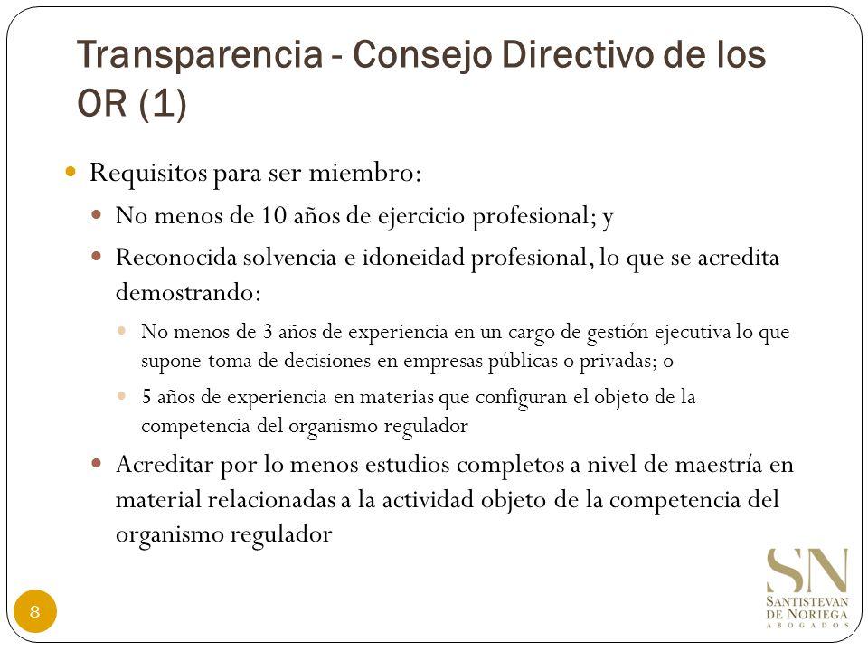 Seminario Internacional: Fortalecimiento de la Autonomía de los Organismos Reguladores Jorge Santistevan de Noriega Lima, 19 de mayo de 2011 Transparencia y Control en el Sistema Regulatorio 29