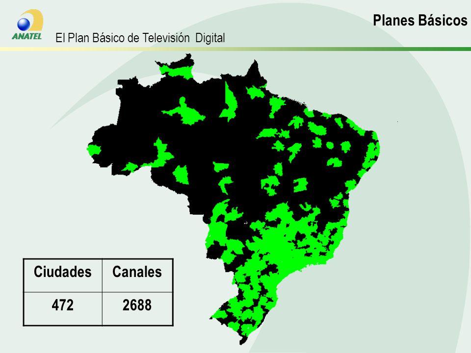 CiudadesCanales 4722688 Planos Básicos El Plan Básico de Televisión Digital Planes Básicos