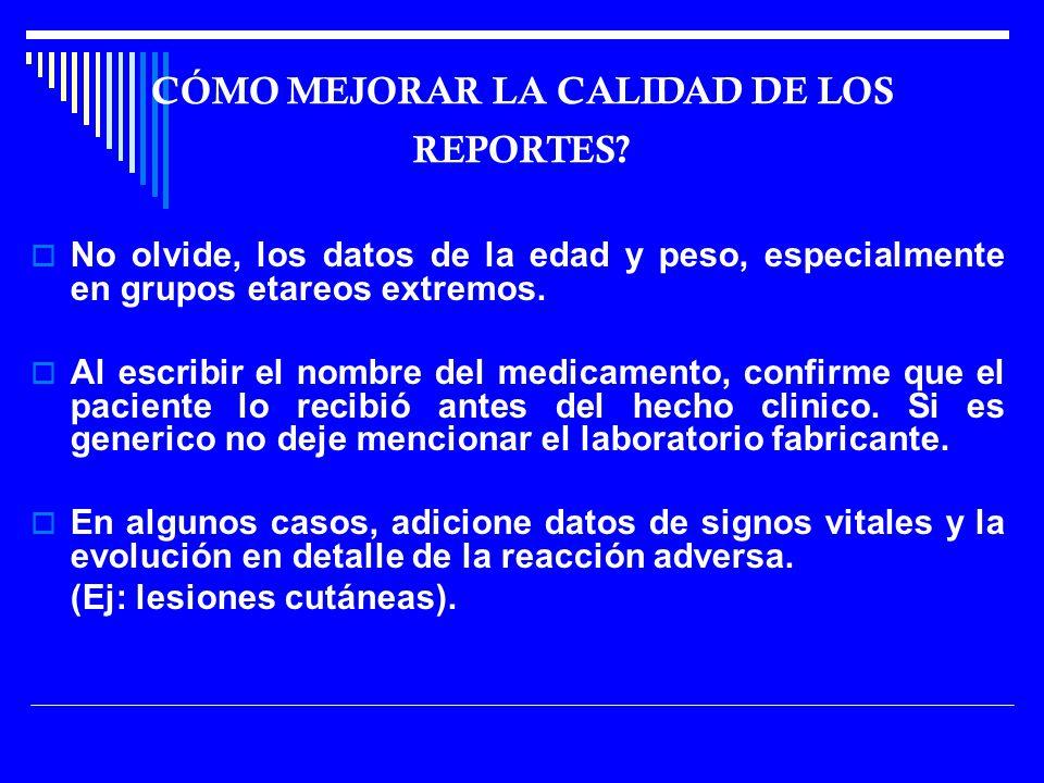 CÓMO MEJORAR LA CALIDAD DE LOS REPORTES.