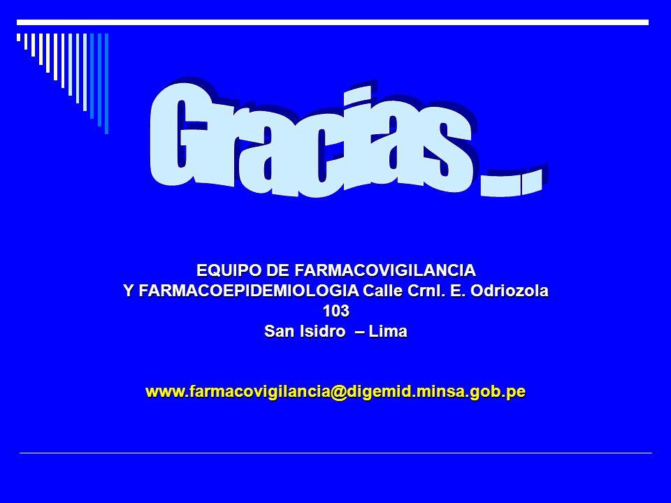 EQUIPO DE FARMACOVIGILANCIA Y FARMACOEPIDEMIOLOGIA Calle Crnl.