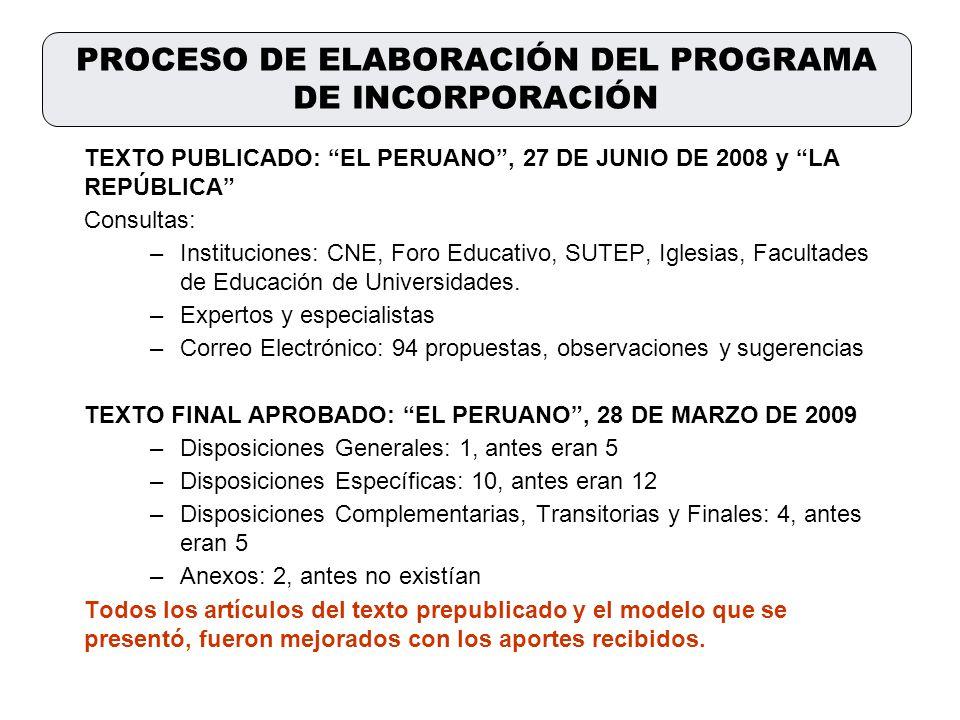 TEXTO PUBLICADO: EL PERUANO, 27 DE JUNIO DE 2008 y LA REPÚBLICA Consultas: –Instituciones: CNE, Foro Educativo, SUTEP, Iglesias, Facultades de Educaci