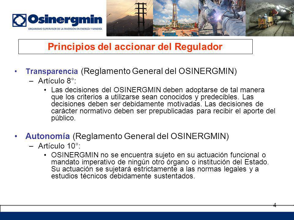 4 Transparencia (Reglamento General del OSINERGMIN) –Artículo 8°: Las decisiones del OSINERGMIN deben adoptarse de tal manera que los criterios a util