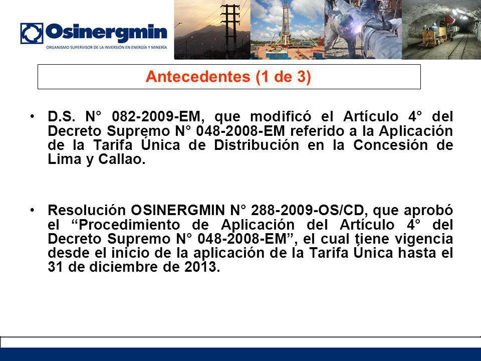 D.S. N° 082-2009-EM, que modificó el Artículo 4° del Decreto Supremo N° 048-2008-EM referido a la Aplicación de la Tarifa Única de Distribución en la