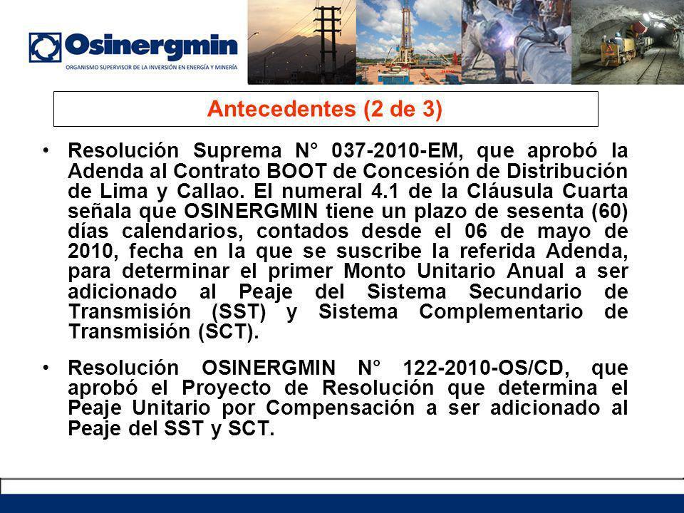 Resolución Suprema N° 037-2010-EM, que aprobó la Adenda al Contrato BOOT de Concesión de Distribución de Lima y Callao. El numeral 4.1 de la Cláusula