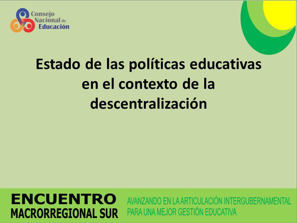 Estado de las políticas educativas en el contexto de la descentralización