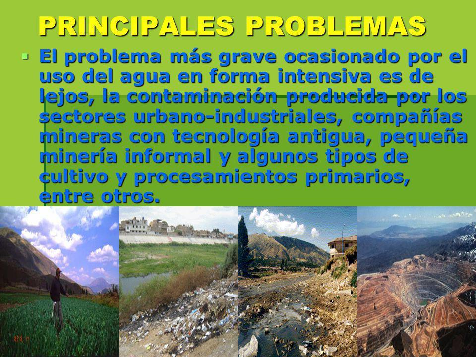 El problema más grave ocasionado por el uso del agua en forma intensiva es de lejos, la contaminación producida por los sectores urbano industriales,