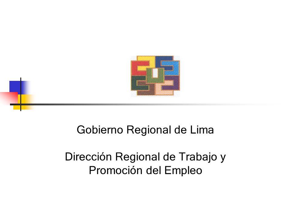 Gobierno Regional de Lima Dirección Regional de Trabajo y Promoción del Empleo