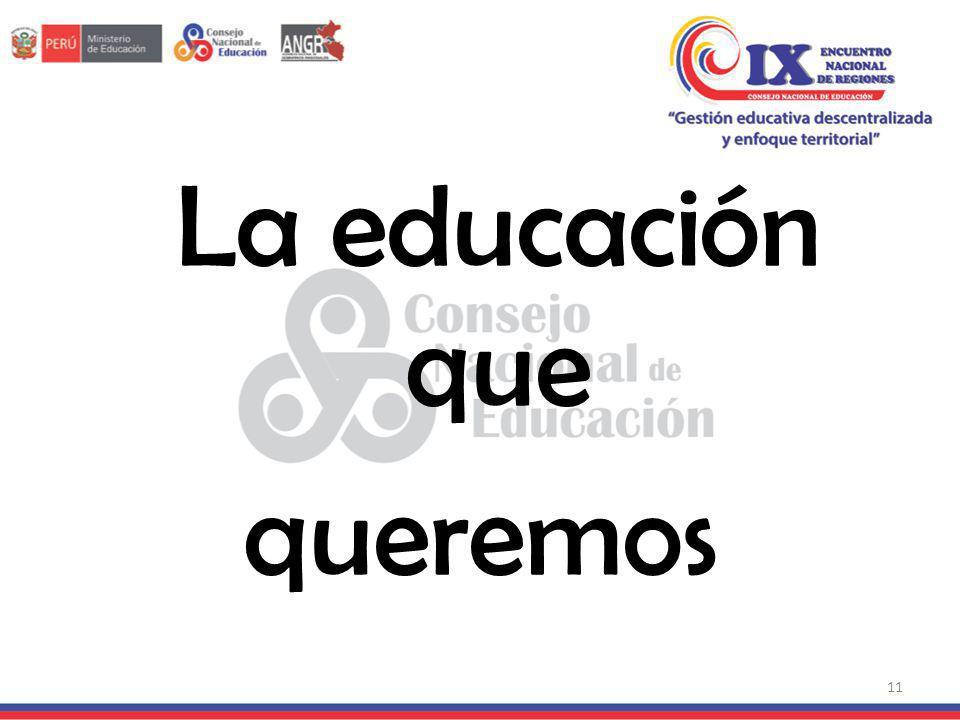 La educación que queremos 11