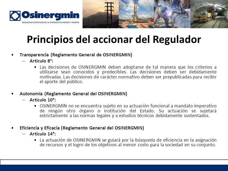 Principios del accionar del Regulador Transparencia (Reglamento General de OSINERGMIN) –Artículo 8°: Las decisiones de OSINERGMIN deben adoptarse de tal manera que los criterios a utilizarse sean conocidos y predecibles.